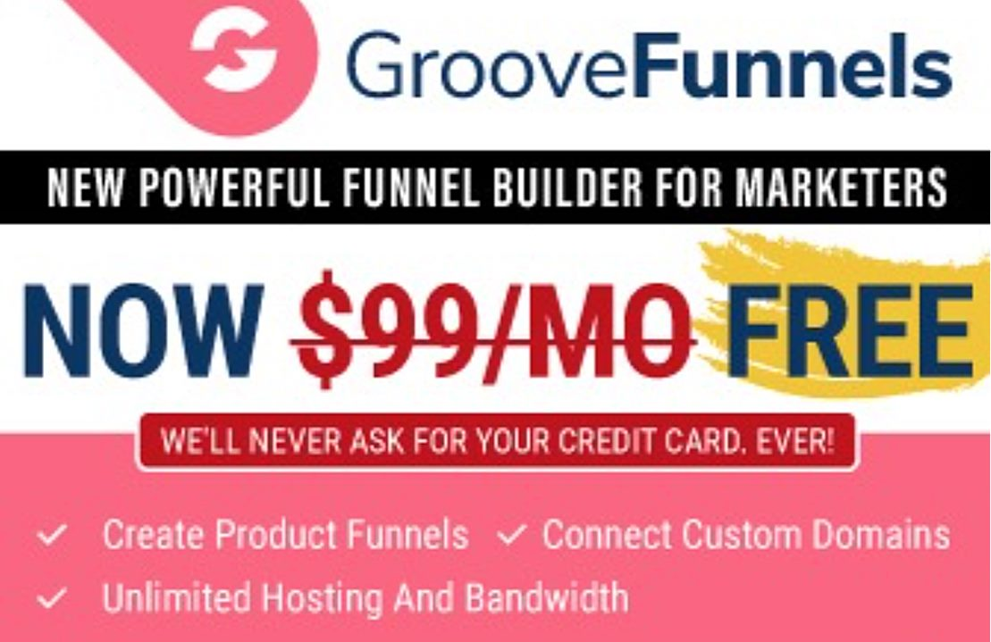 Get GrooveFunnels FREE HERE!